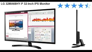 LG 32MA68HY IPS Monitor Review and Installation