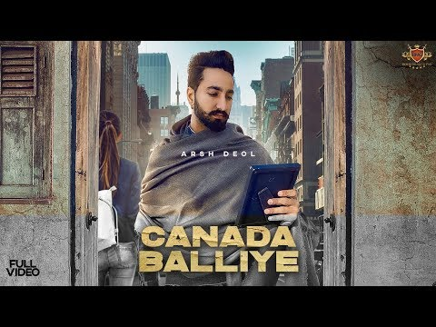 CANADA BALLIYE : Arsh Deol (Official Video) Sycostyle | Maninder Farmer | RMG