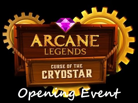Arcane Legends - Curse Of Cryostar Event [Expansion's First Look]