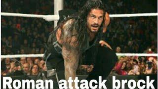 WWE - Roman attack Brock April 2018 | डब्लू डब्लू ई - रोमन attack ब्रोक