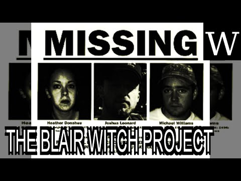 THE BLAIR WITCH PROJECT - WikiVidi Documentary