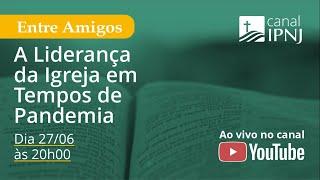 IPNJ Entre Amigos - Episódio 05