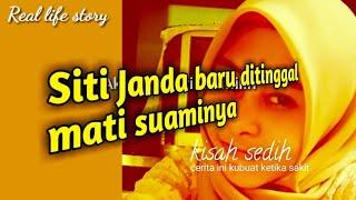 Siti Janda baru ditinggal sang suami