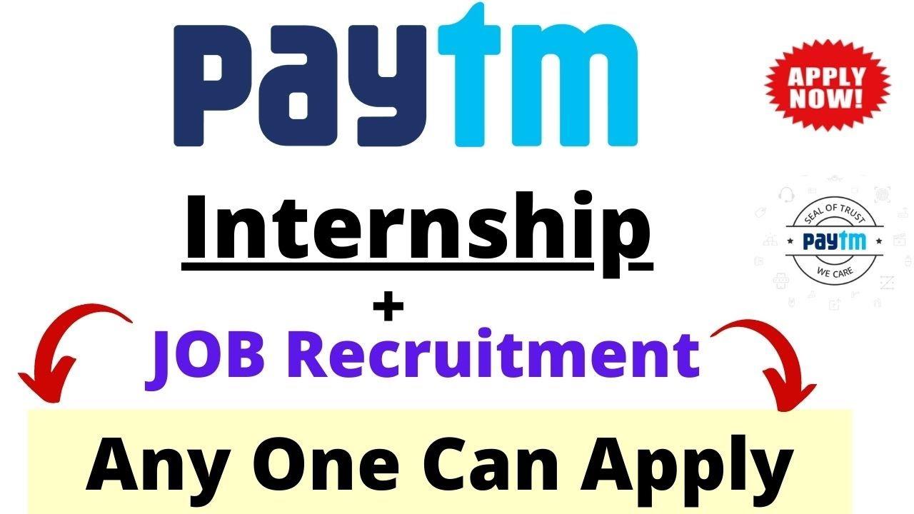 Paytm Internship   Internship for college students   Any One Can Apply - Internship 2020
