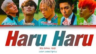 BIG BANG –HARU HARU(하루 하루) Day By Day (Han Rom Eng) Color Coded Lyrics