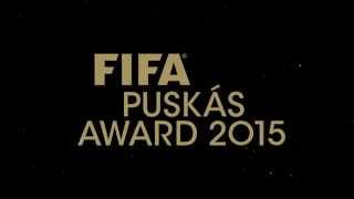 PUSKAS 2015 GOALS RELEASED! (OFFICIAL)