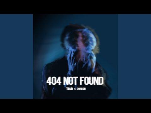 404 Not Found (feat. Gordon)
