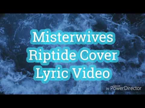 Misterwives- Riptide Cover(lyric video)