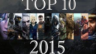 ТОП 10 самых ожидаемых игр 2015 года!!! (TOP 10)