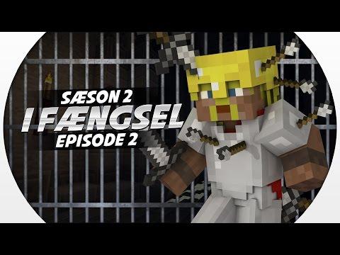 Vercinger i fængsel - VAGT FÆLDER! :: S2 EP2 :: Dansk Minecraft