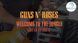 EDOSOUNDS #RiffOfTheDay (Guns n' Roses - Welcome to the Jungle Cover & Tutorial)