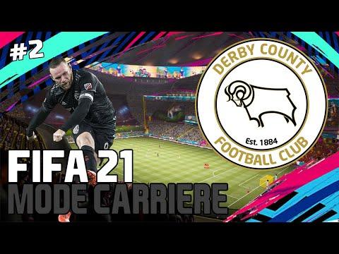 FIFA 21   MODE CARRIERE   DERBY COUNTY #2   FIN DU MERCATO & PREMIERS MATCHS EN EFL !