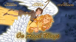 On Angel Wings Official Trailer