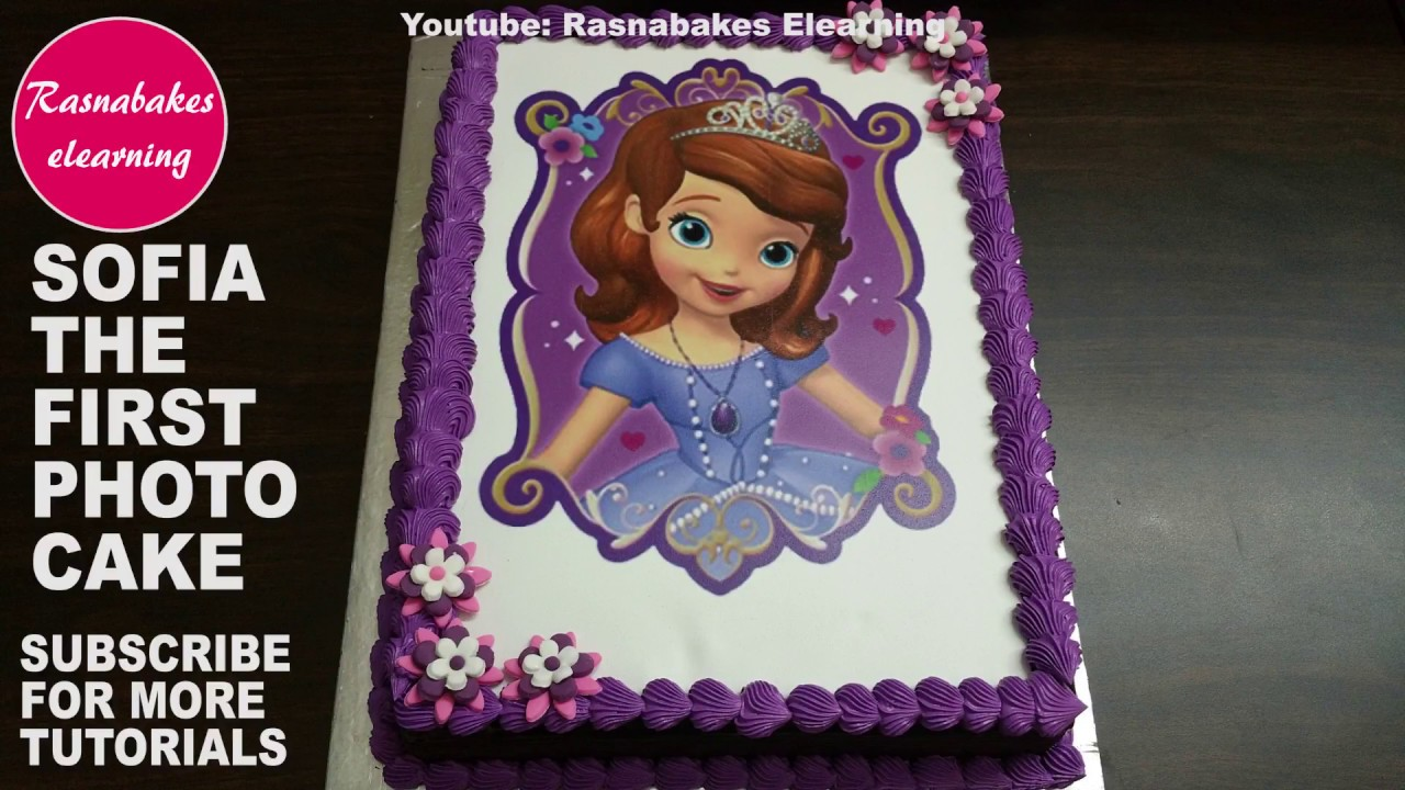 Princess Sofia The Firstedible Print Cake Youtube