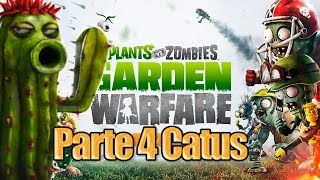 Plants vs Zombies Garden Warfare - Parte 4 - Cactus
