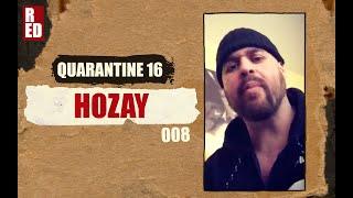 Quarantine 16 - Hozay [008]