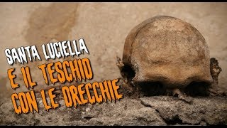 Segreti napoletani: Santa Luciella e il teschio con le orecchie