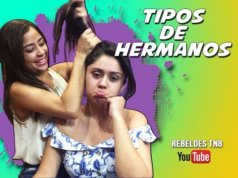 Tipos de Hermanos - Rebeldes TN8