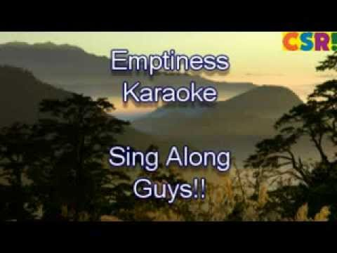 Emptiness Karaoke Full Song