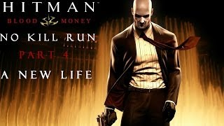 Hitman Blood Money: No Kill (And Other Stuff) - Part 4 - A New Life