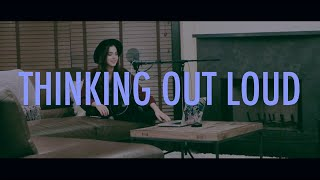 Thinking Out Loud (Ed Sheeran) cover by Sammi Sanchez