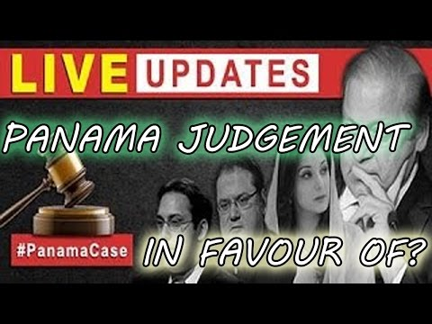 Panama Case Final Supreme Court Judgment in Favour of Nawaz 20th April 2017