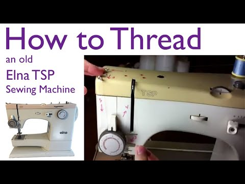 How To Thread An Old Elna Sewing Machine YouTube Simple How To Thread A Elna Sewing Machine