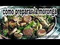 COMO PREPARAR MORONGA-COMIENDO RICO Y FACIL