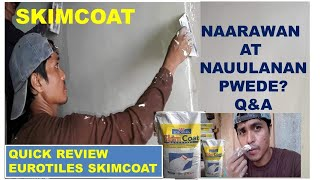 SKIMCOAT SA NAARAWAN AT NAUULANAN + EUROTILES SKIMCOAT QUICK REVIEW