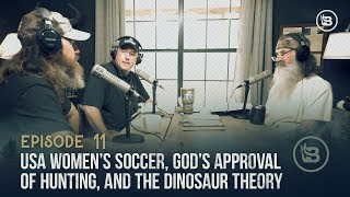USA Women's Soccer, God's Approval of Hunting, and the Dinosaur Theory | Ep 11
