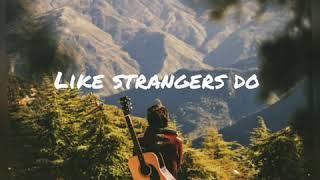 Like strangers do (by: Aj mitchell)