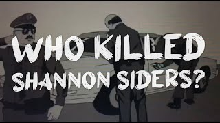 E18 Who Killed Shannon Siders? - The Finale Season 1