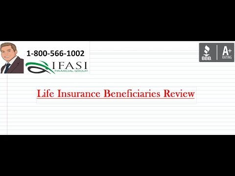 Life Insurance Beneficiaries - Life Insurance Beneficiaries Explained