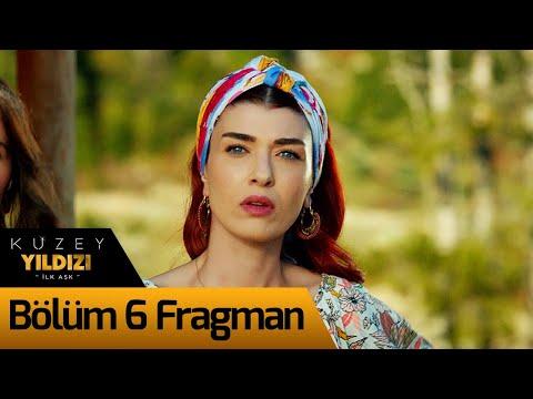 Kuzey Yıldızı İlk Aşk 6. Bölüm Fragman