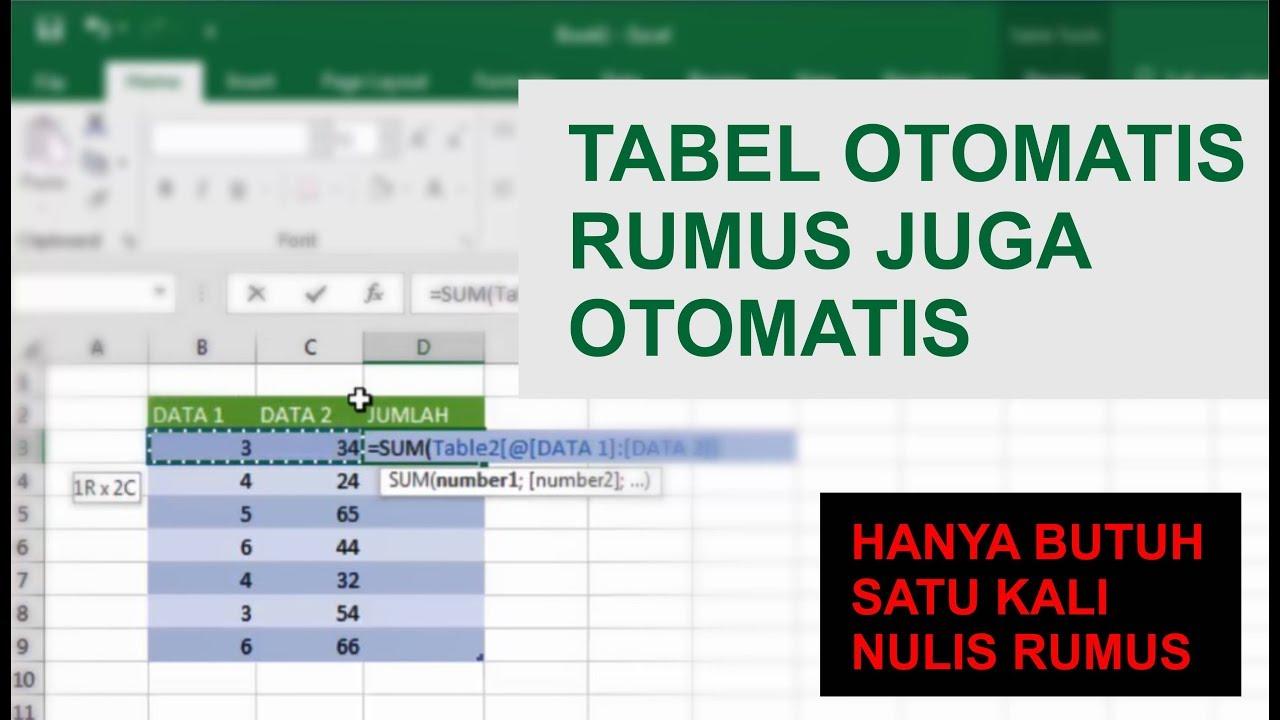 Cara Cepat Membuat Tabel Dan Rumus Otomatis Di Excel Youtube