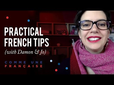 Practical Tips to Improve Your French - with Damon and Jo