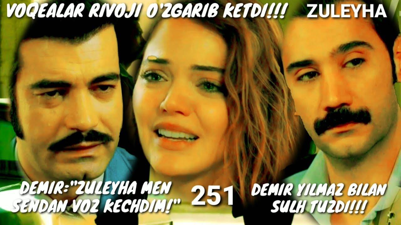 ZULEYHA 251 - QISM O'ZBEK TILIDA(TURK SERIALI) # ЗУЛЕЙХА 251 - КИСМ УЗБЕК ТИЛИДА (ТУРК СЕРИАЛИ)
