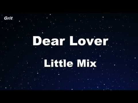 Dear Lover - Little Mix Karaoke 【No Guide Melody】 Instrumental