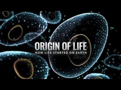 Origin of Life - How Life Started on Earth - Cosmos News 2017