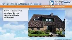 Norderney: Privat-Ferienhaus mit sonnigem Garten, strandnah, Hunde - FeWo-direkt.de Video