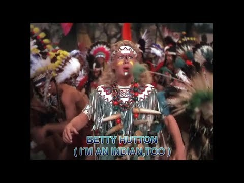 BETTY HUTTON I´m an Indian, too 1950