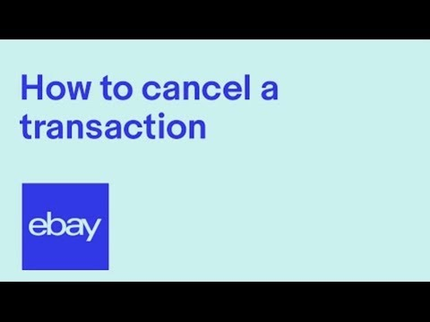 How To Cancel A Transaction On Ebay Uk A Guide For Business Sellers And Private Sellers Ebay Uk Youtube