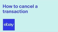 How to cancel a transaction on eBay UK - a guide for business sellers and private sellers | eBay UK