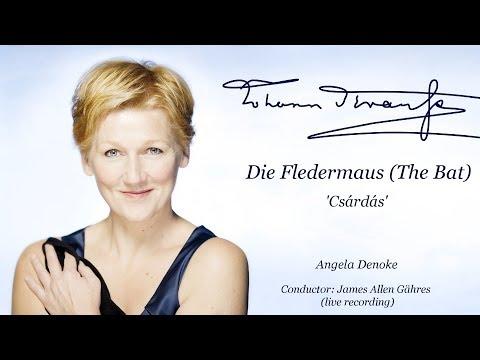 Angela Denoke 'Klänge Der Heimat', Die Fledermaus - Strauss II - James Allen Gähres, Cond. (live)