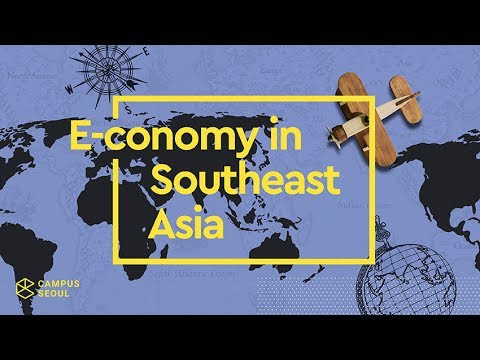 Campus Experts Summit: E-Conomy in Southeast Asia