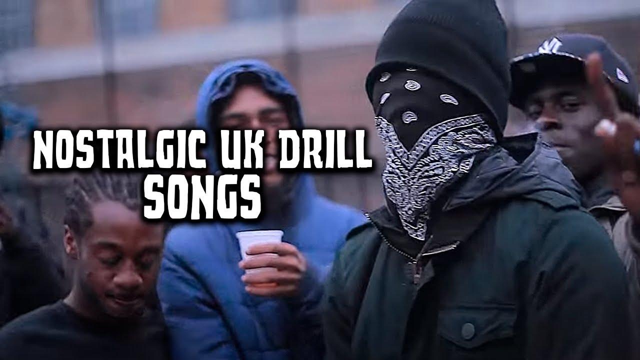 Nostalgic UK Drill Songs