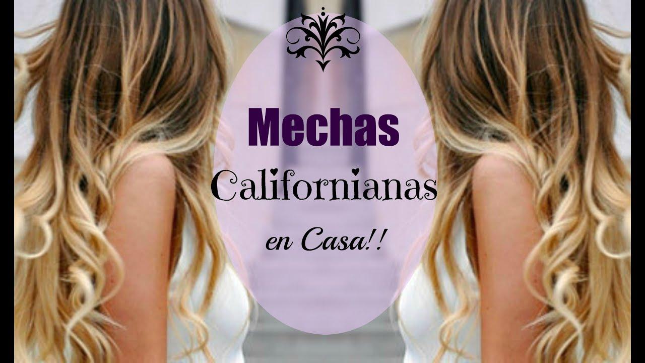 Diy Mechas Californianas En Casa Extensiones Mirianny