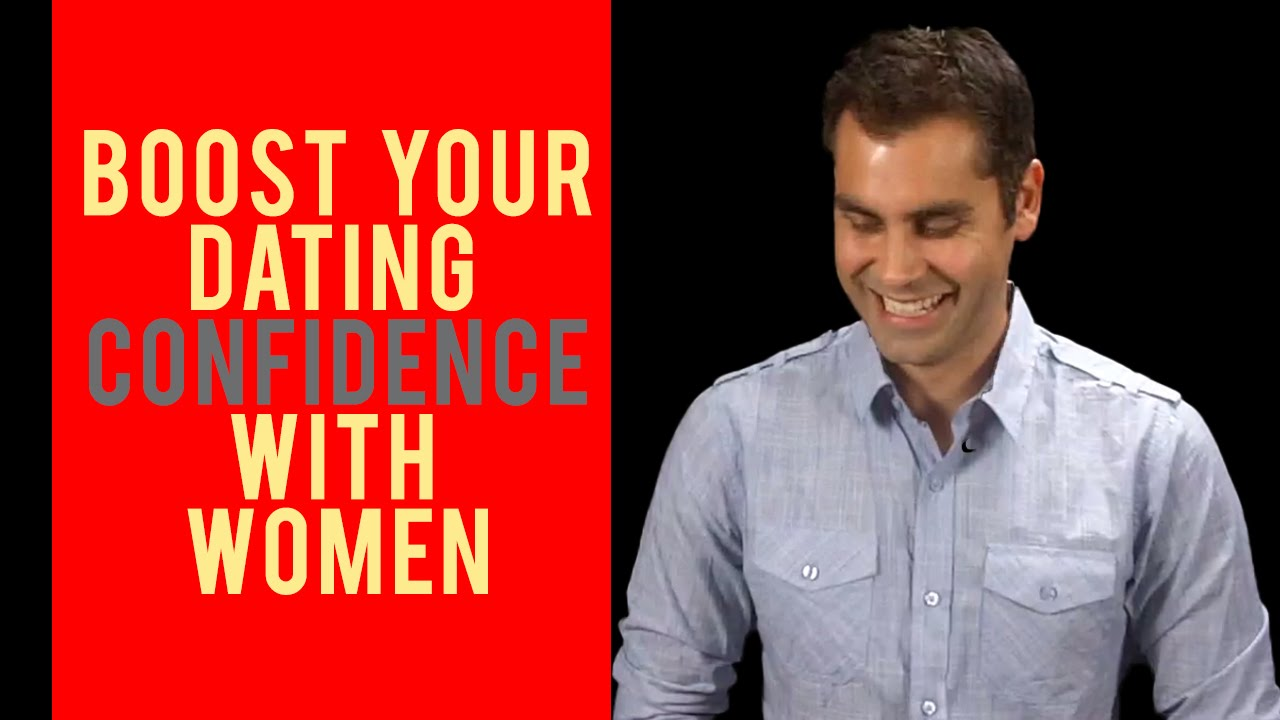 How to have confidence in dating men