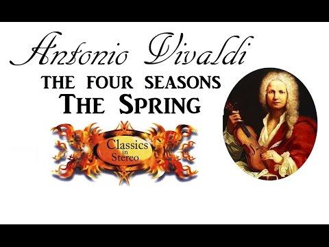 The Four Seasons The Spring - Vivaldi