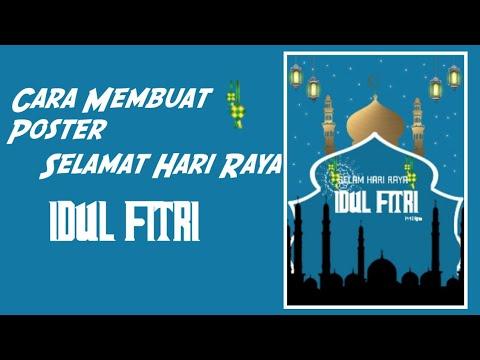 Cara membuat poster ucapan Selamat hari raya Idul Fitri di ...